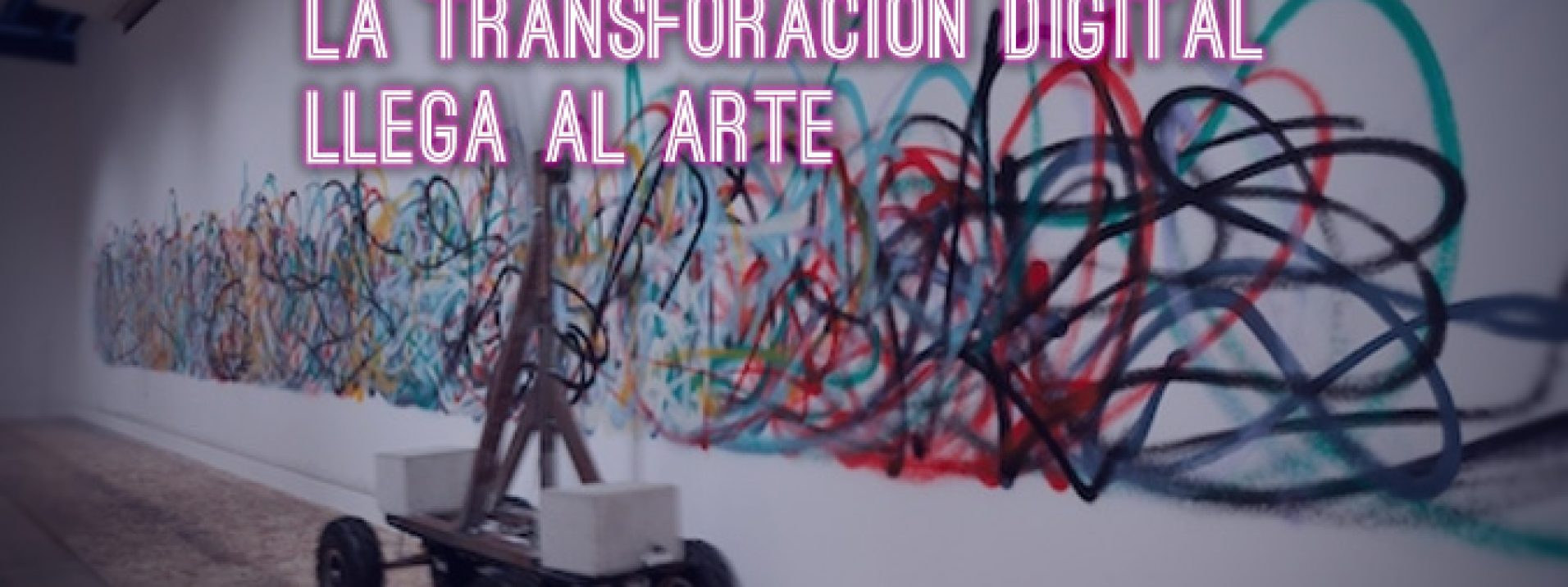 la-transformacion-digital-llega-al-arte